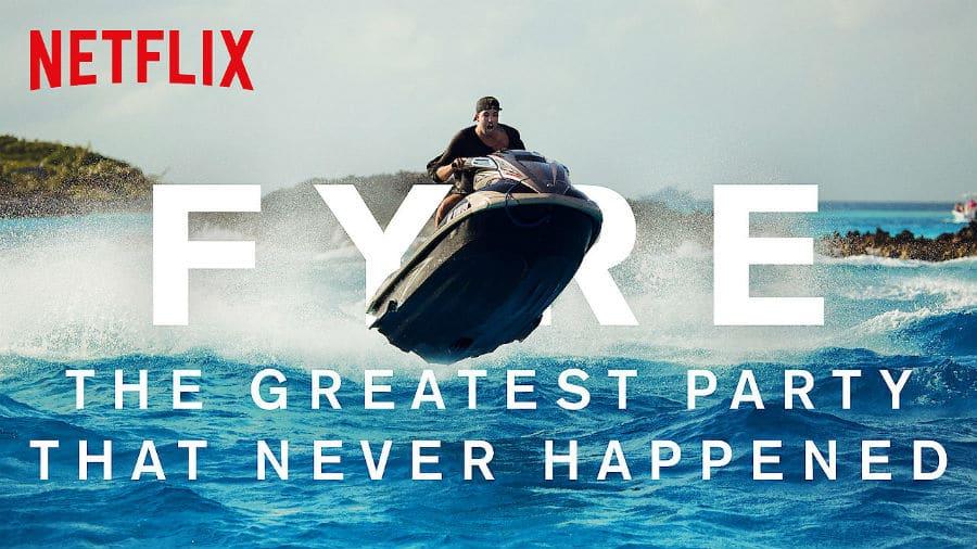 Fyre on Netflix