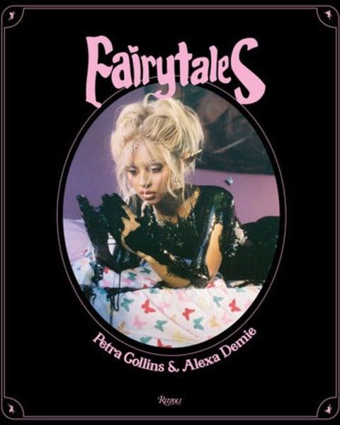 Petra Collins Alexa Demie fairytales